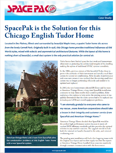 Case Study: Spacepak being used in a Chicago Enlish Tudor home