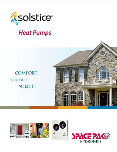 Comfort When You Need It, The SpacePak Hydronics Solistice Heat Pumps Brochure